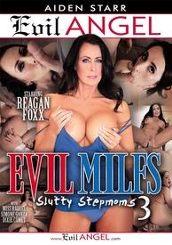 Evil Milfs 03 Slutty Stepmoms