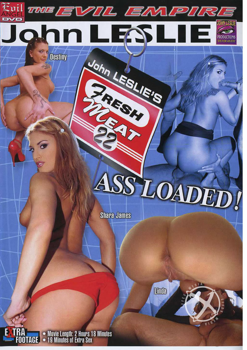 Fresh Meat 22 Ass Loaded